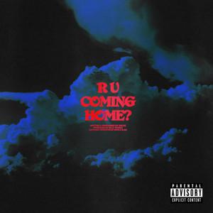 R U Coming Home?