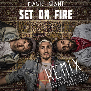 Set on Fire (Prototyperaptor Remix)