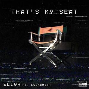 That's My Seat (feat. Locksmith) - Single