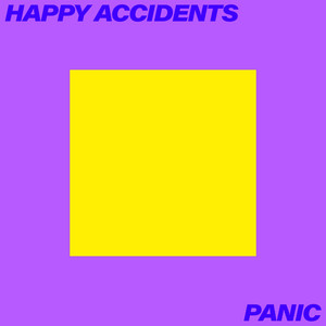 Panic by Happy Accidents