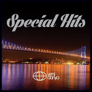 SPECIAL HITS by Yeni Dünya Müzik