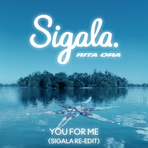 You for Me (Sigala Re-Edit)