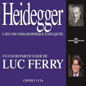 Luc Ferry : Heidegger (L'oeuvre philosophique expliquée) Audiobook