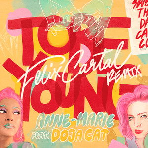 To Be Young (feat. Doja Cat) [Felix Cartal Remix]