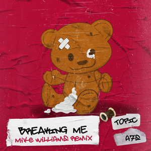 Breaking Me - Mike Williams Remix cover art