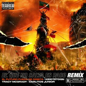 El Que No Salta Es Paco (Remix)
