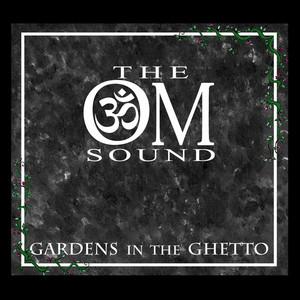 Gardens in the Ghetto album