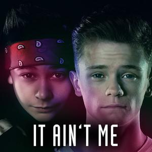 It Ain't Me