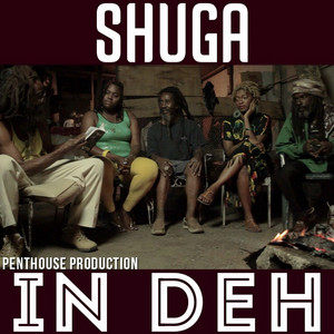 In Deh by Shuga