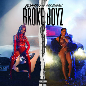 Broke Boyz (feat. DreamDoll)