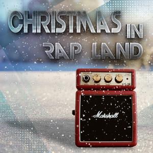 Christmas In Rap Land