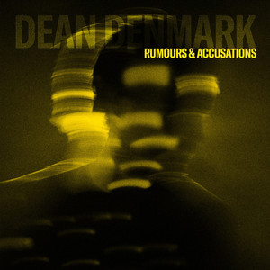 Rumours & Accusations