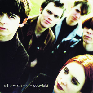 Slowdive  Souvlaki :Replay