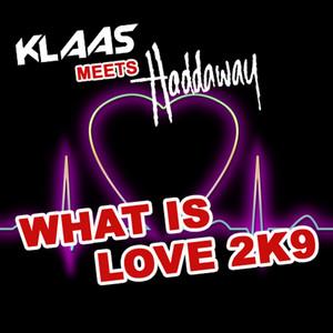 What Is Love - Klaas Radio Edit cover art