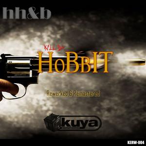 Kill da Hobbit (Rewerked and Remastered)