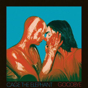 Cage The Elephant - Goodbye / Ready To Let Go / Night Running / House Of Glass