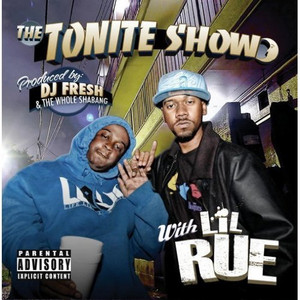 The Tonite Show with LiL Rue