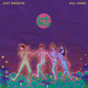 Just Groove by Kill Paris
