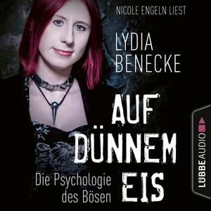 Auf dünnem Eis - Die Psychologie des Bösen (Ungekürzt) Audiobook
