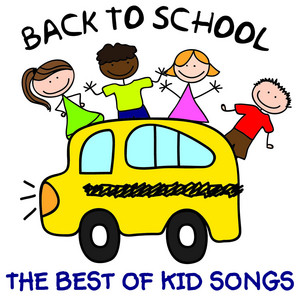 The Best of Kids Songs – Back to School: Songs from Sesame Street, The Muppets, Phineas and Ferb, Fraggle Rock and More!