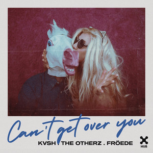 KVSH, The Otherz, FROEDE – Can't Get Over You (Studio Acapella)