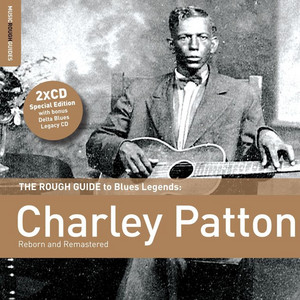 Rough Guide to Charley Patton album
