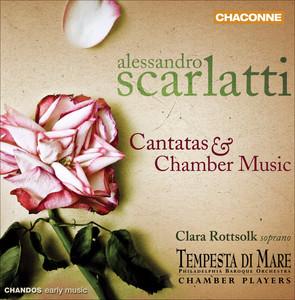 Scarlatti: Cantatas & Chamber Music