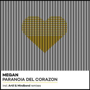 Paranoia Del Corazon