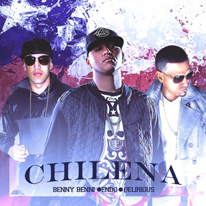 Chilena (feat. Endo & Delirious)