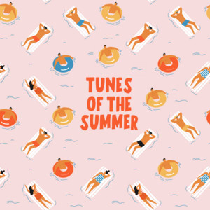 Tunes of the Summer