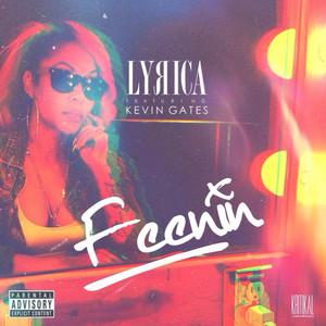 Feenin (feat. Kevin Gates) - Single