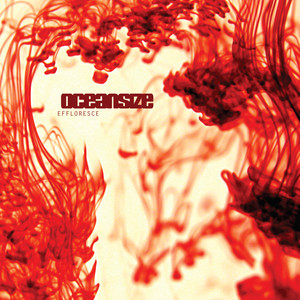 Oceansize  Effloresce  :Replay