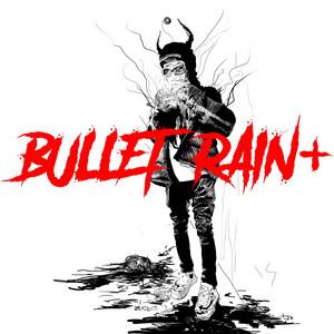 BULLET RAIN+