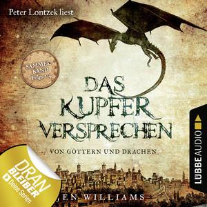 Das Kupferversprechen - Von Göttern und Drachen - Die Kupfer Fantasy Reihe, Sammelband: Folgen 1-4 (Ungekürzt) Hörbuch kostenlos