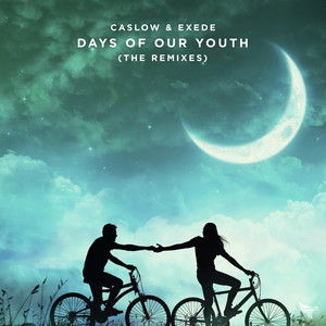Days Of Our Youth (Remixes)