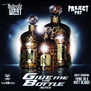 Give Me That Bottle (Remix)