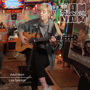 Jam in the Van - Adult Mom (Live Session)