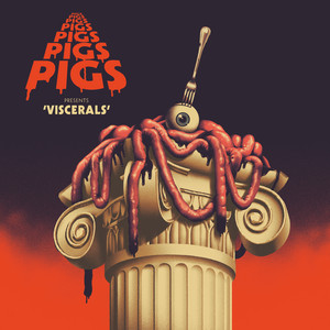 Pigs Pigs Pigs Pigs Pigs Pigs Pigs  Viscerals :Replay