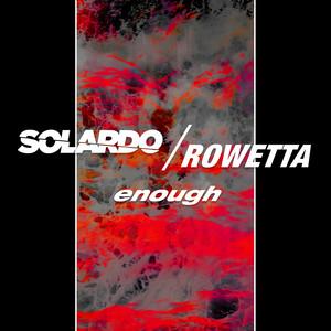 Solardo x Rowetta – Enough