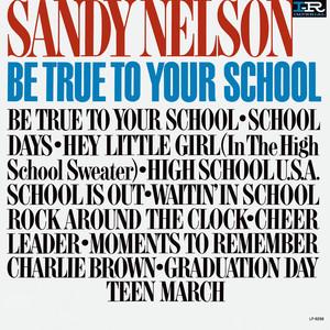 Be True To Your School album