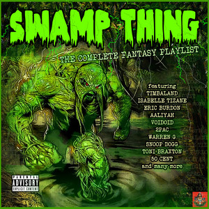 Swamp Thing - The Complete Fantasy Playlist