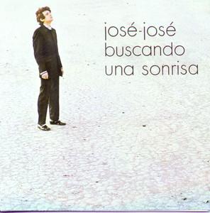Jose Jose - Buscando Una Sonrisa - José José