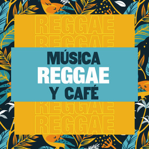Música Reggae y Café