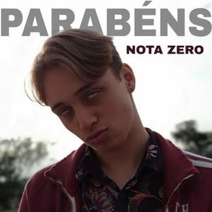 Parabéns, Nota Zero