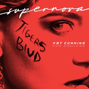 Supernova (tigers blud) [The Remixes]