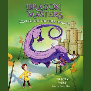 Roar of the Thunder Dragon - Dragon Masters, Book 8 (Unabridged)