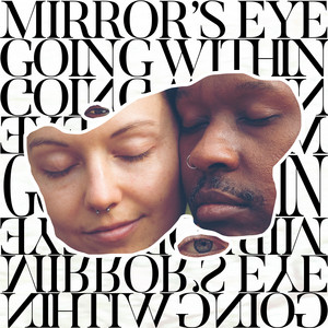 Mirror's Eye / Going Within