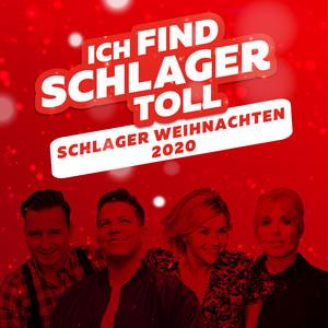 Schlager Weihnachten 2020 - Ich find Schlager toll album