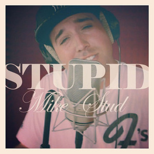 Stupid (Freestyle)