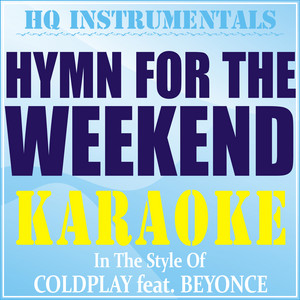 Coldplay feat. Beyoncé - Hymn for the weekend